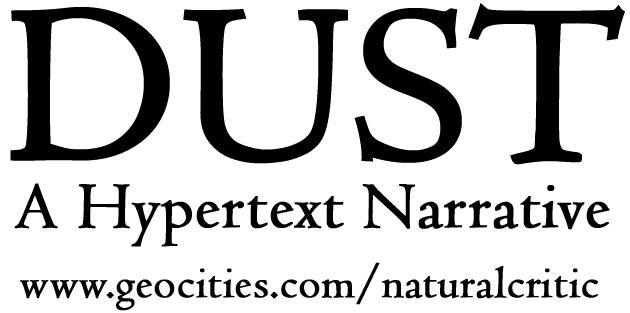 Dust : A Hypertext Narrative