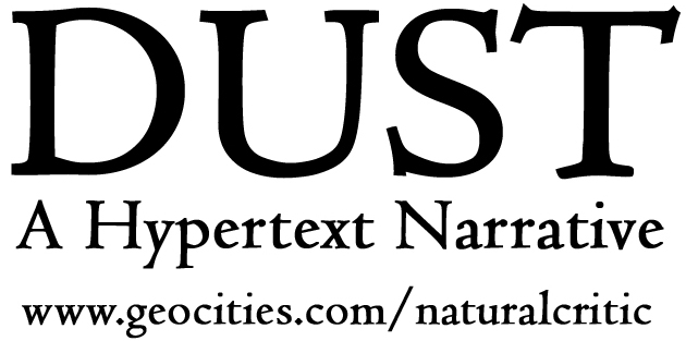 Dust : A Hypertext Narrative