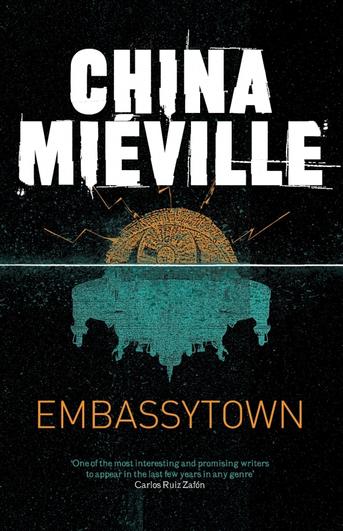 Mieville, Embassytown and radical SF