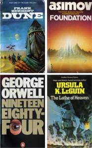 """World building"" is represented in some of the most highly regarded works of science fiction (clockwise from top left: Herbert's Dune, Asimov's Foundation series, Orwell's 1984, and LeGuin's The Lathe of Heaven."