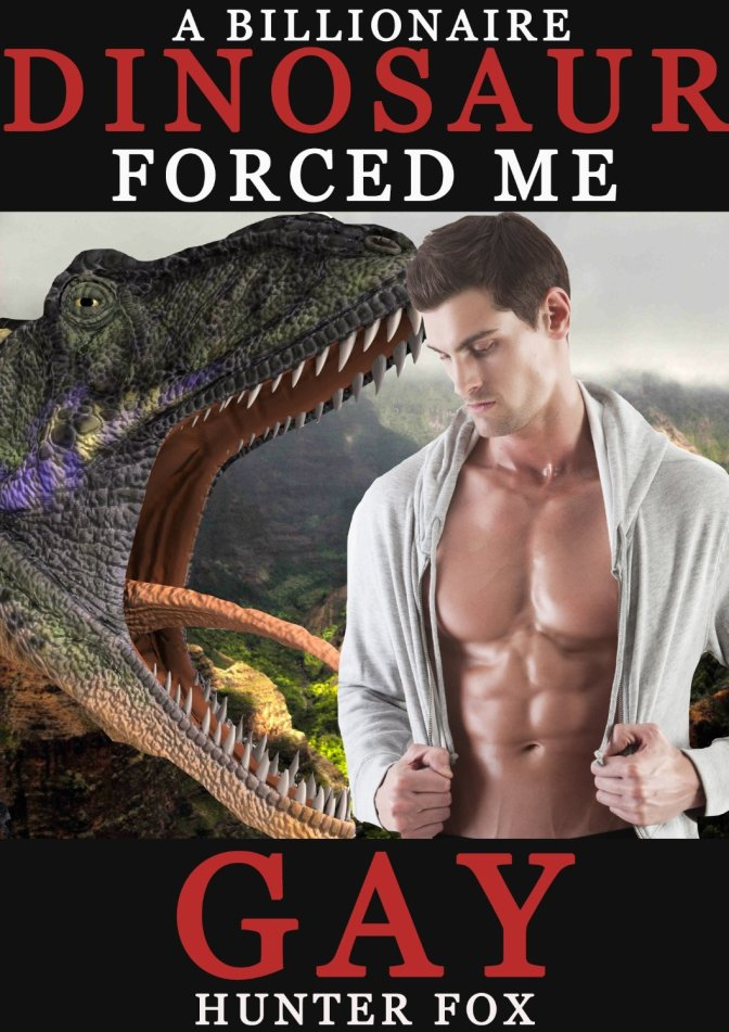 A Billionaire Dinosaur Forced Me Gay – THE REVIEW