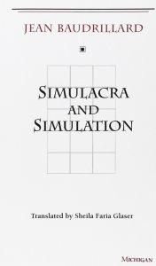 Jean Baudrillard's classic Simulacra and Simulation.