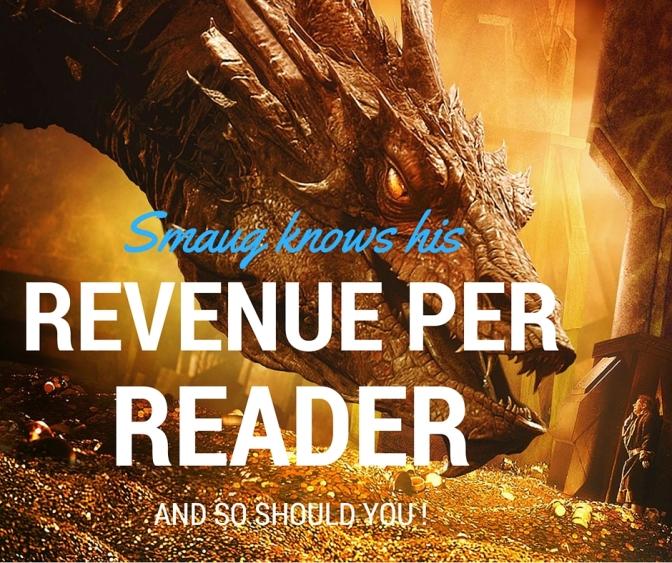 Writers…do you know your Revenue Per Reader?