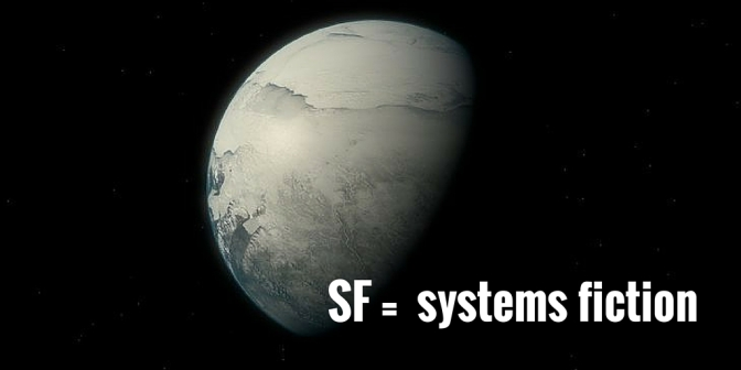 It's not science fiction – it's systems fiction