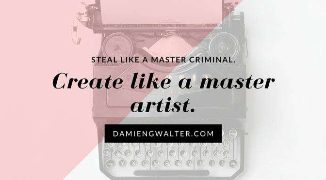 It's actually fine to steal from writers you love.