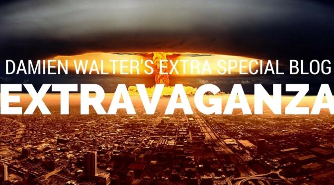 Damien Walter's Extra Special Blog EXTRAVGANZA