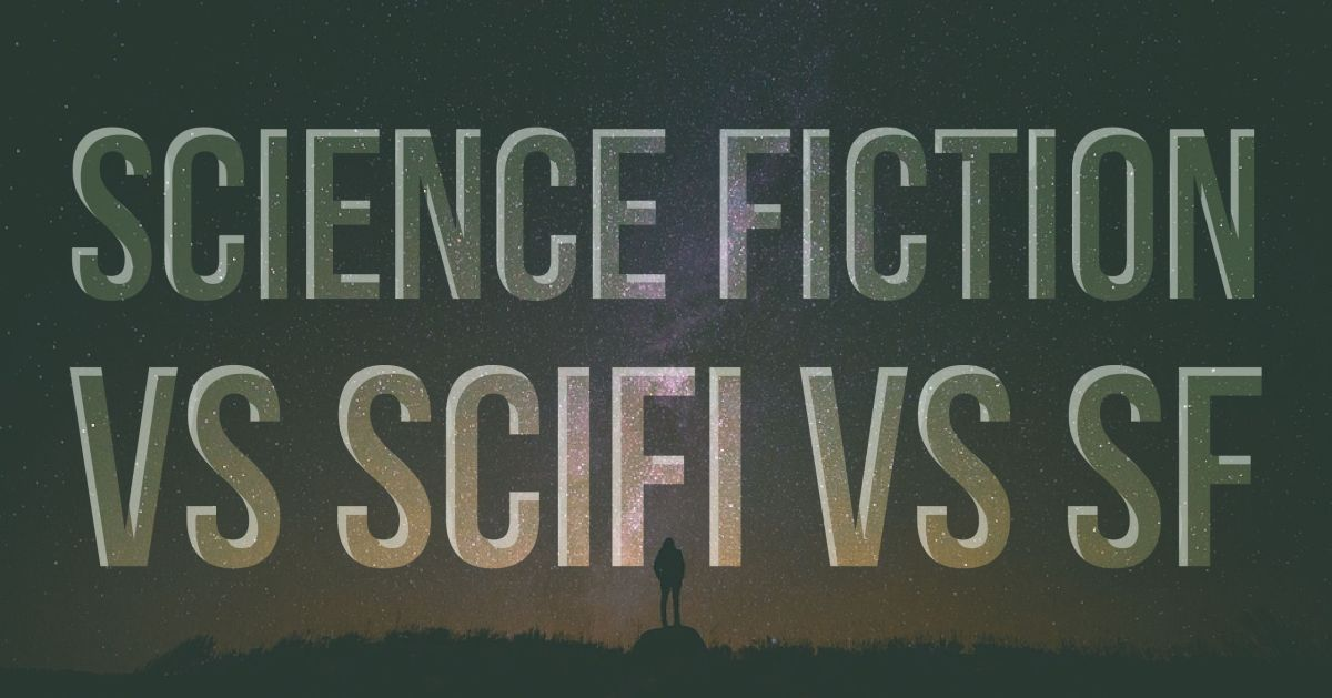 Science Fiction vs SciFi vs SF: what is the true definition?