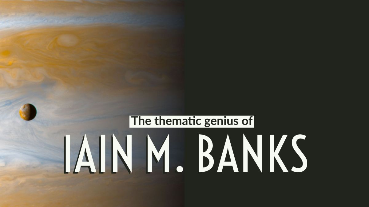 The thematic genius of Iain M Banks
