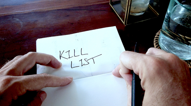 How to make your Kill List (and ditch your ToDo list)